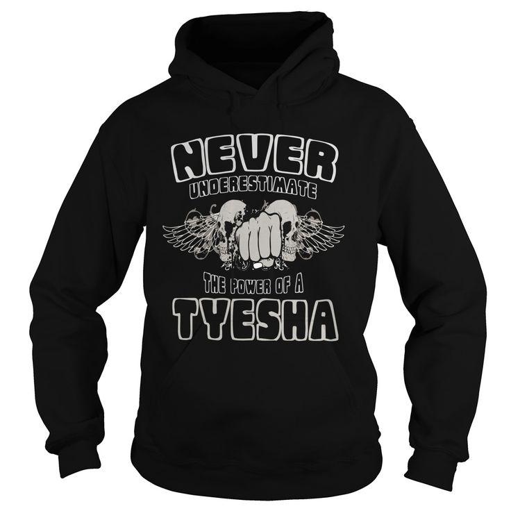 Never Underestimate The Power of Tyesha Hoodie Black