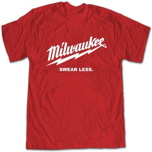 New Milwaukee Swear Less Tools Funny T-Shirt #EUBrand #GraphicTee