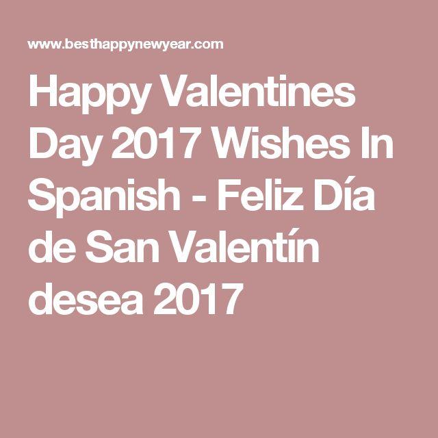 Happy Valentines Day 2017 Wishes In Spanish - Feliz Día de San Valentín desea 2017
