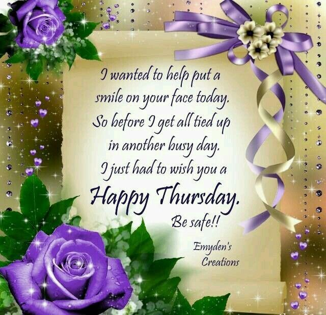Best Thursday Wishes Quote: A Smile On Your Face For Thursday