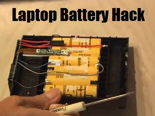 Hack: Laptop Battery Dead laptop battery? Don't buy a new one...hack the old one! Here's how!