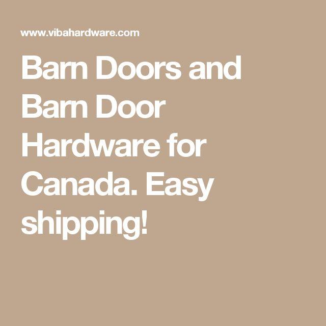 Barn Doors and Barn Door Hardware for Canada. Easy shipping!