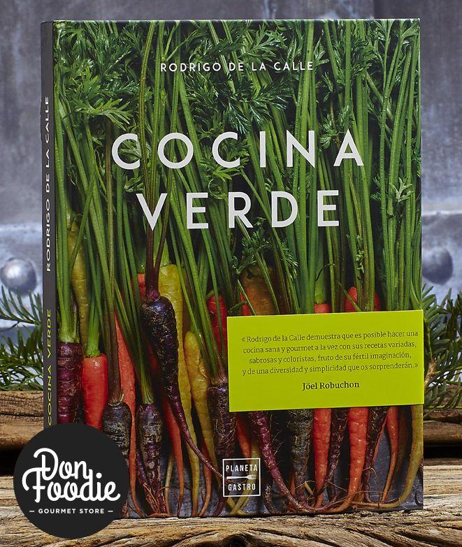 Cocina Verde. Rodrigo de la Calle #productos #calidad #libros #book #gourmet #lectura #cocina  #aprender  #alimentacion #foodies
