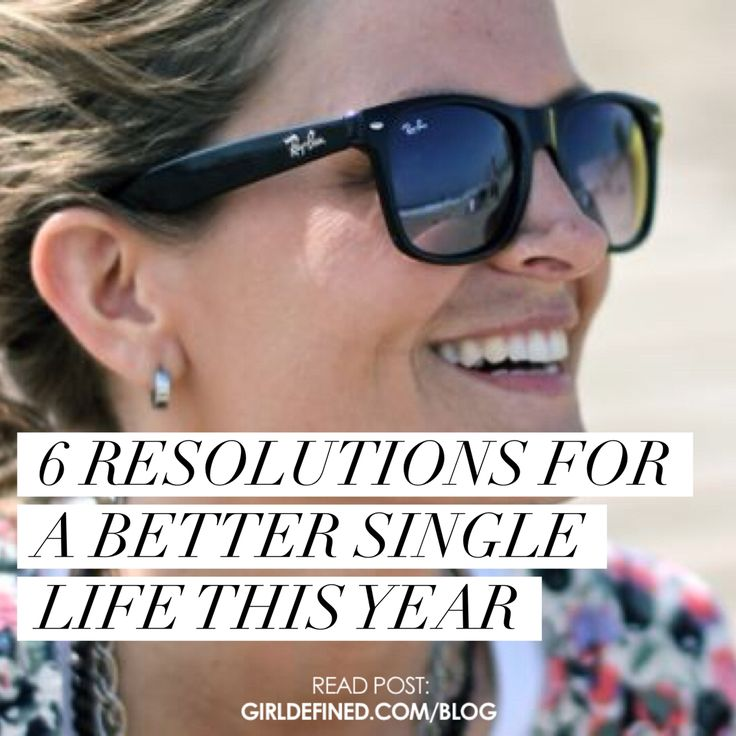 Amazing Blog Single Woman #10: {Blog Post} 6 Resolutions For A Better Single Life This Year