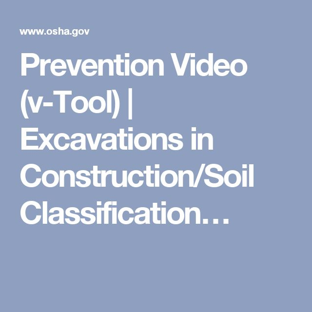 Prevention Video (v-Tool) | Excavations in Construction/Soil Classification…