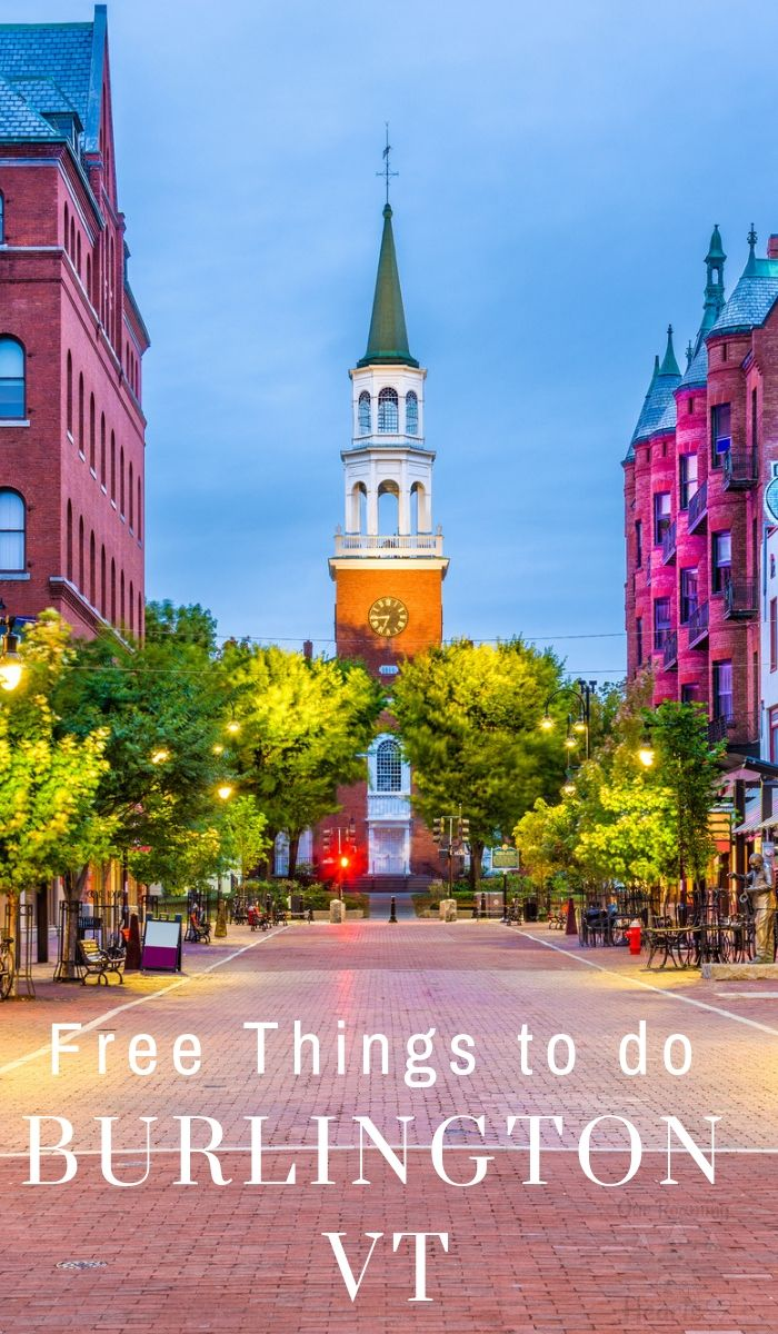 16655ef7f Burlington has tons of public parks and beautiful locations for hiking and  sightseeing. Check out these free things to do in Burlington VT.