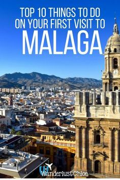Malaga, Spain: Top 10 Things To Do On Your First Visit. Malaga on Spain's Costa Del Sol is a buzzing city with more history, culture and great food than many cities put together. Find out the top things to do on your first visit. https://www.wanderlustchloe.com/malaga-things-to-do-tour/