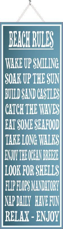 Our beach rules sign offers a beautiful yet simple design that looks gorgeous in any setting. Display at home, at the beach house or any space that could use some positive quotes! This house rules ins