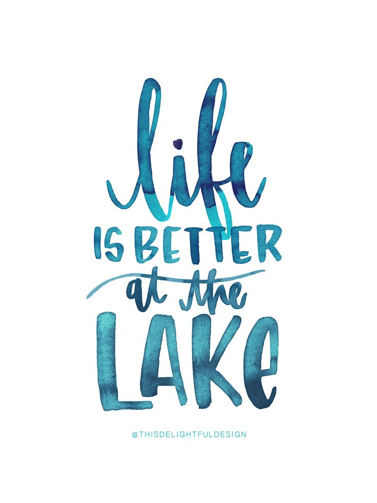 Life is Better at the Lake | Watercolor Quote | Ocean | Sea | Blue | This Delightful Design by Katie Clark | Hand Lettered