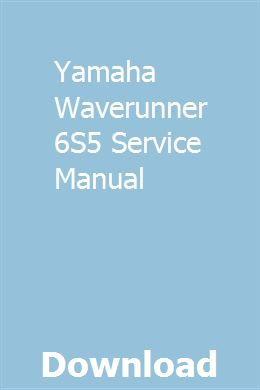 Yamaha Waverunner 6S5 Service Manual   compthylscakon