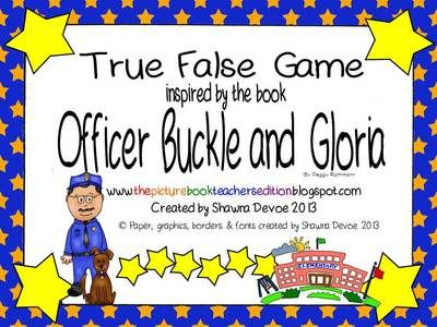 Officer Buckle and Gloria True False Comprehension game from All Things Picture Books on TeachersNotebook.com (14 pages)