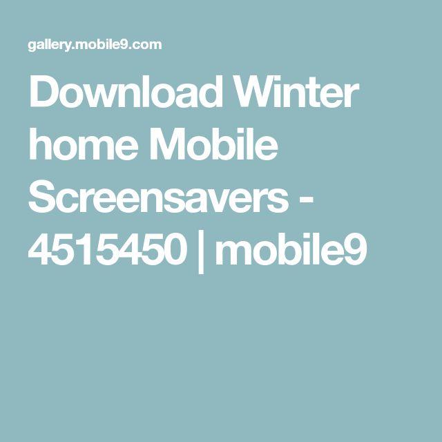 Download Winter home Mobile Screensavers - 4515450 | mobile9