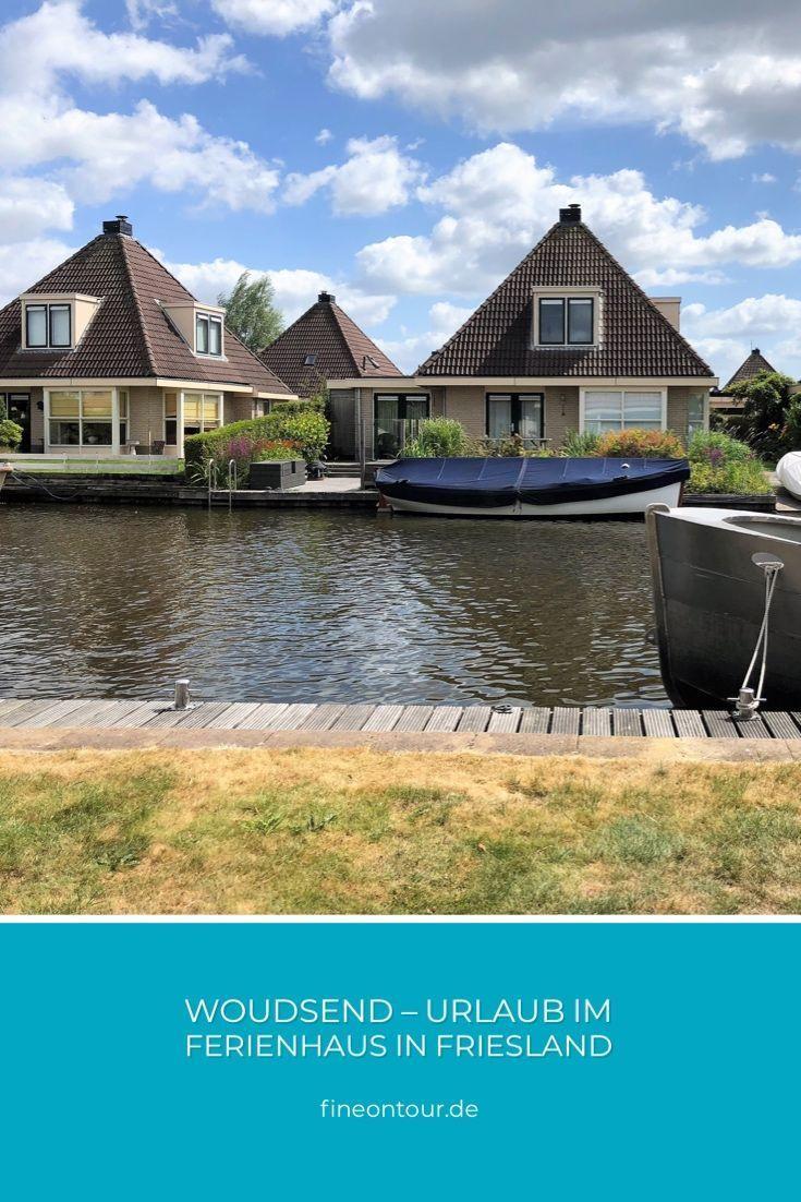 Woudsend Urlaub Im Ferienhaus In Friesland Ferienhaus Ferien Urlaub