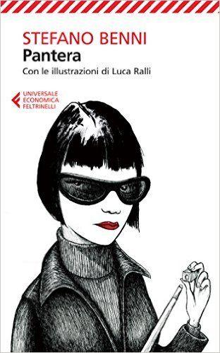 Amazon.it: Pantera - Stefano Benni, Luca Ralli - Libri