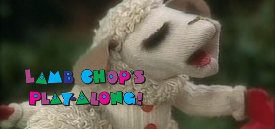 Lamb Chop's Play-Along.  I still have the VHS & the Lamb Chop puppet.