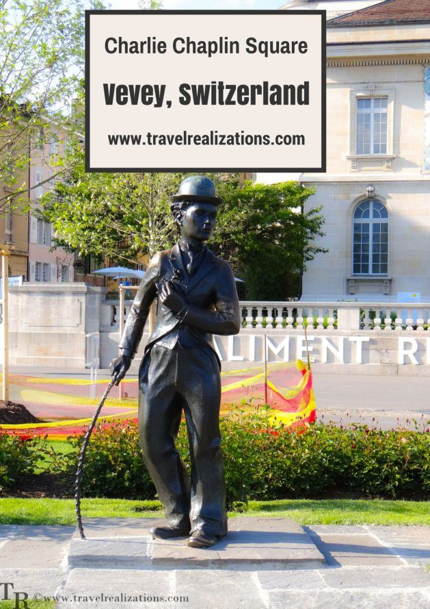 A rendezvous with our beloved little tramp, Charlie Chaplin in Vevey, Switzerland. Vevey- a beautiful pearl in the Swiss Riviera.