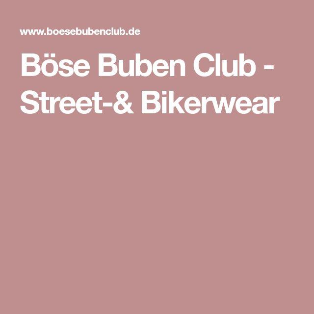Böse Buben Club - Street-& Bikerwear