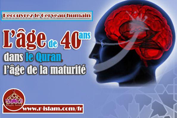 L'âge de 40 ans dans le Quran, l'âge de la maturité