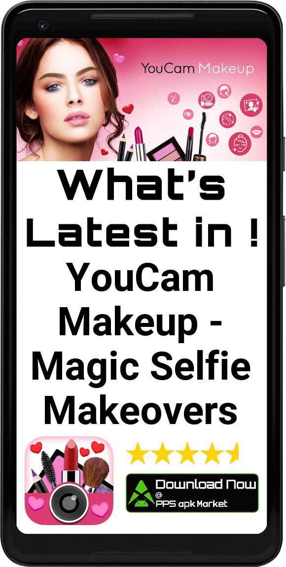 YouCam Makeup - Magic Selfie Makeovers App - Free Offline