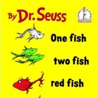 One Fish Two Fish Red Fish Blue Fish is a book written by Dr. Seuss in 1960. A simple rhyming...