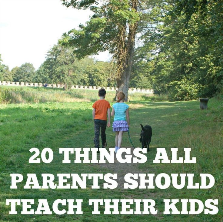 should parents cane their children for 10 life skills every parent should teach their kids  as well as their parents 2 teach kids to play well with  kids should know people only have this one.