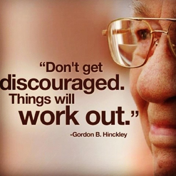 So true: Words Of Wisdom, Remember This, Presidents Hinckley, Inspiration, Quote, Work Outs, This Men, Mommy Blog, Wise Words