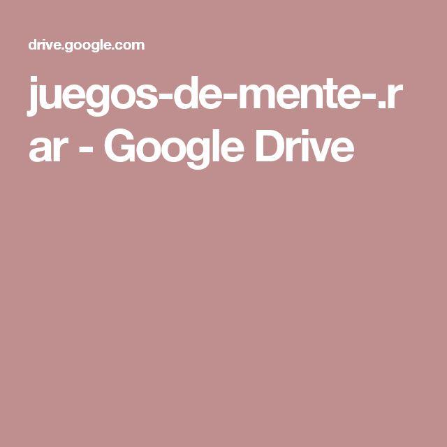 juegos-de-mente-.rar - Google Drive