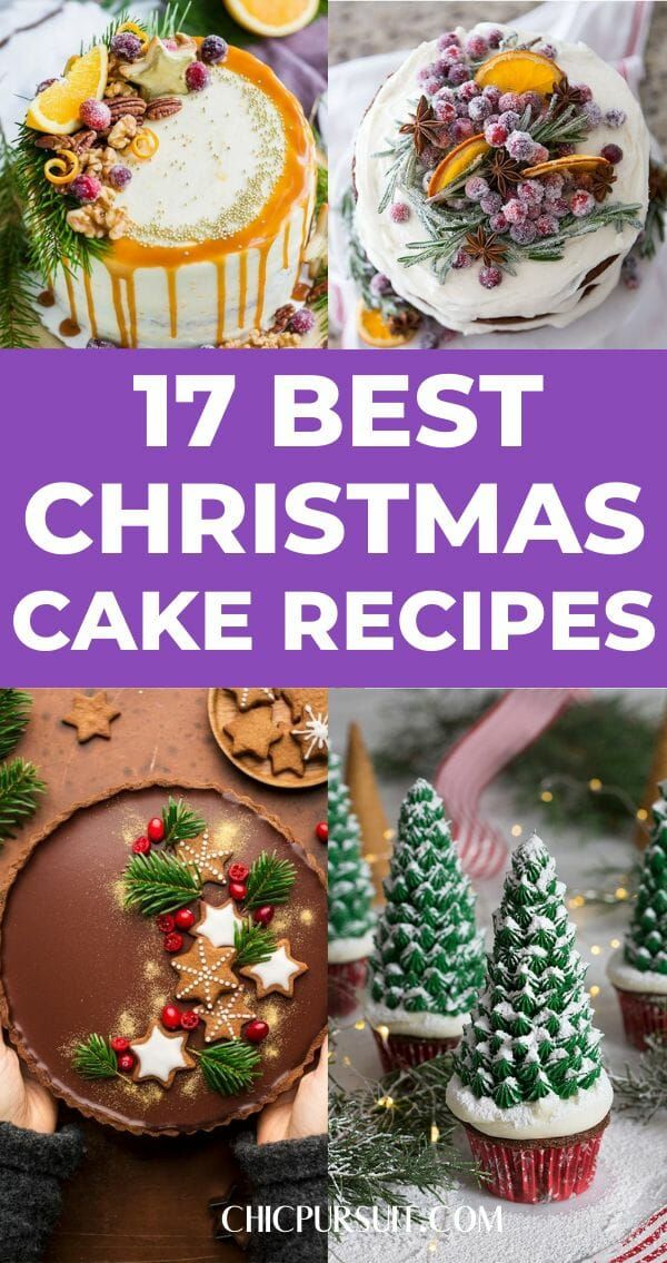 17 Best Christmas Cake Ideas Recipes For The Holidays Looking For Christmas Cake Decoratio Christmas Cake Recipes Best Christmas Cake Recipe Christmas Cake