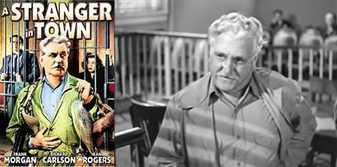 A Stranger in Town (1943) Frank Morgan is the vacationing Supreme Court Justice who secretly assists a small town lawyer fighting corrupt officials who are on the make
