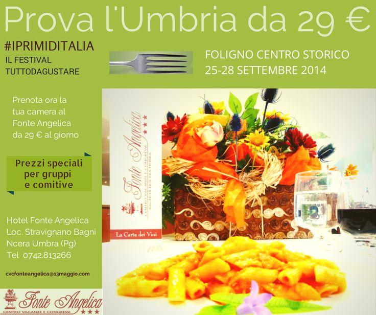 #PrimidItalia gustosa l'offerta? Prova l'#Umbria da 29 € cvcfonteangelica@13maggio.com