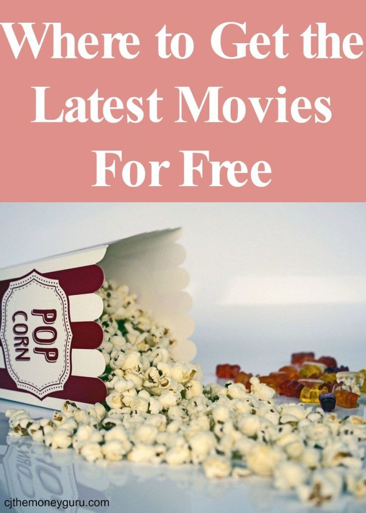 Where to Get the Latest Movies for Free