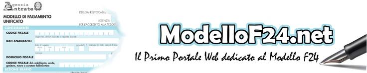 http://www.modellof24.net - Modello F24 - sito di nicchia dedicato interamente al Modello F24 e tutto ciò che lo riguarda: Compilazione, Codici Tributo, Modelli e tanto altro.