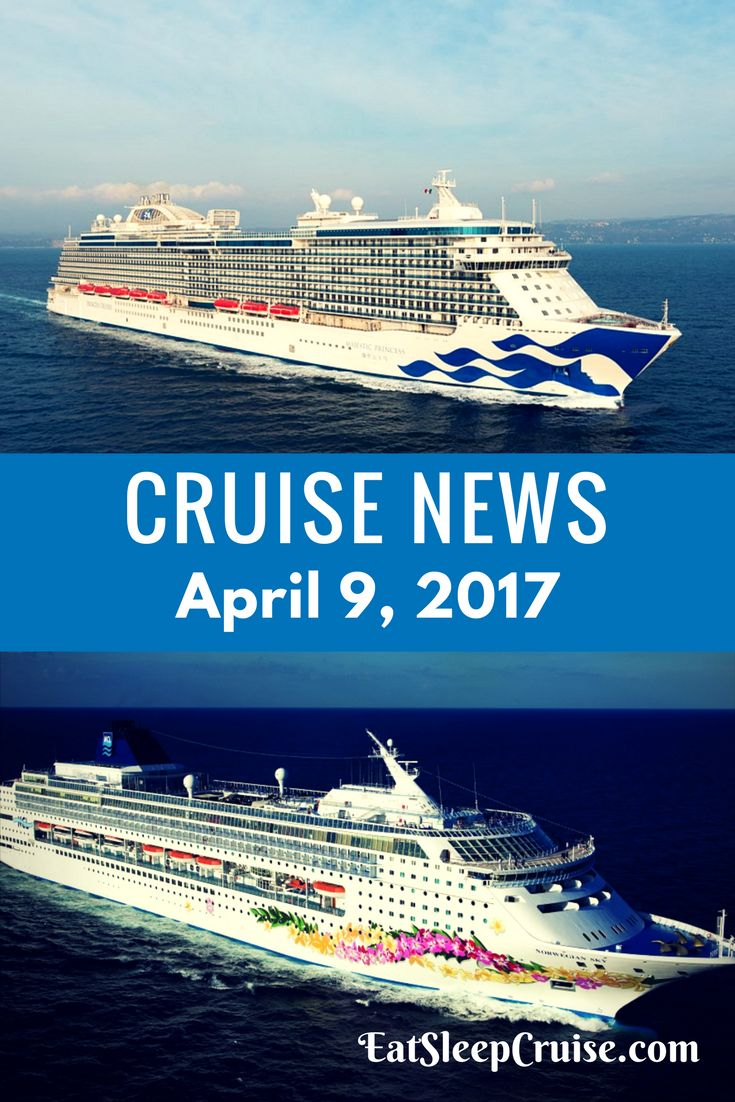 Best Cruise News Images On Pinterest Celebrity Cruises Royal - April cruises