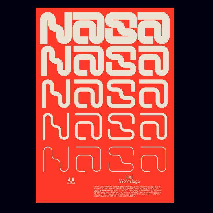 "studioio ""LXII Poster — Nasa Worm logo tribute. Typeface"