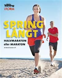 Spring långt : halvmaraton eller maraton