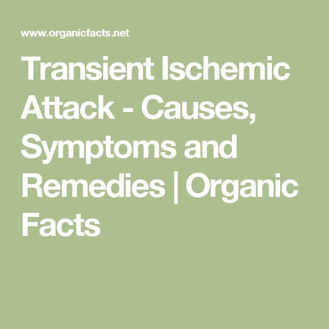 Transient Ischemic Attack - Causes, Symptoms and Remedies   Organic Facts