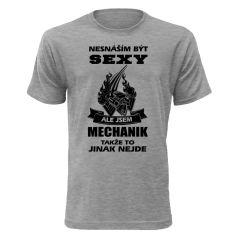 Tričko ,,Jsem sexy mechanik #trickaspotiskem, #potisktricek, #trickosvlastnimpotiskem, #vlastnimotivnatriku, #sexytrika, #profesnitrika, #trickasprofesi,