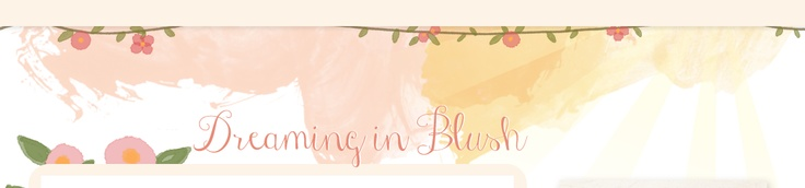 Dreaming in Blush: New beauty blog from Elle Fowler