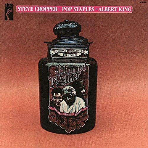 Steve Cropper & Pop Staples & Albert King - Jammed Together