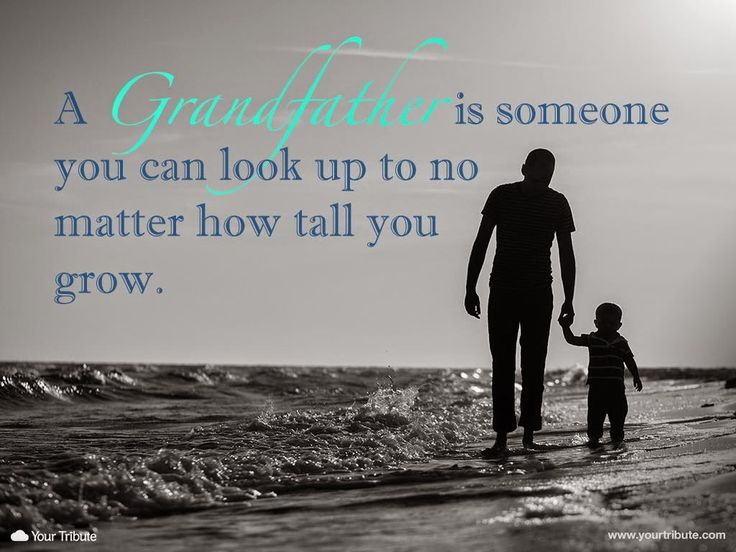 The 25+ Best Grandfather Quotes Ideas On Pinterest | Morning Motivation  Quotes, Tribute To Dad And Sonography Degree