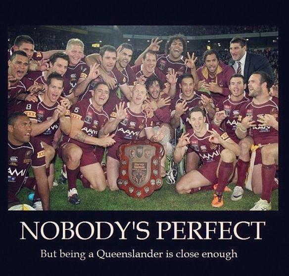 State of Origin - Queenslander :)