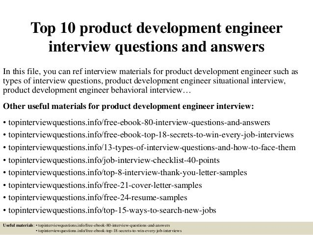 Top 10 product development engineer interview questions and answers In this file, you can ref interview materials for prod...