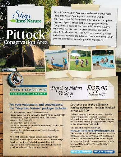 Step into adventure at Pittock Conservation Area.  Tent, picnic shelter, canoe rental, fishing gear and more supplied as part of this package.