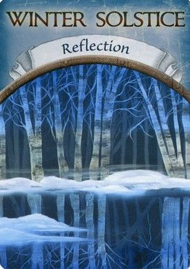 WINTER SOLSTICE (Reflection) - Earth Magic Oracle Cards
