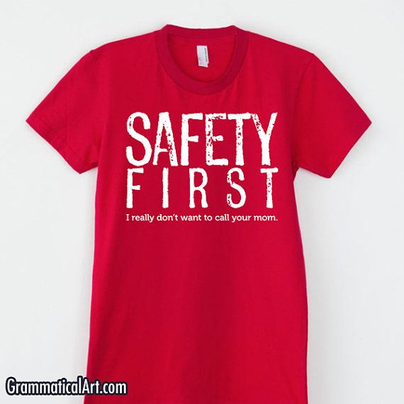 safety slogan for a t shirt design pictures to pin on