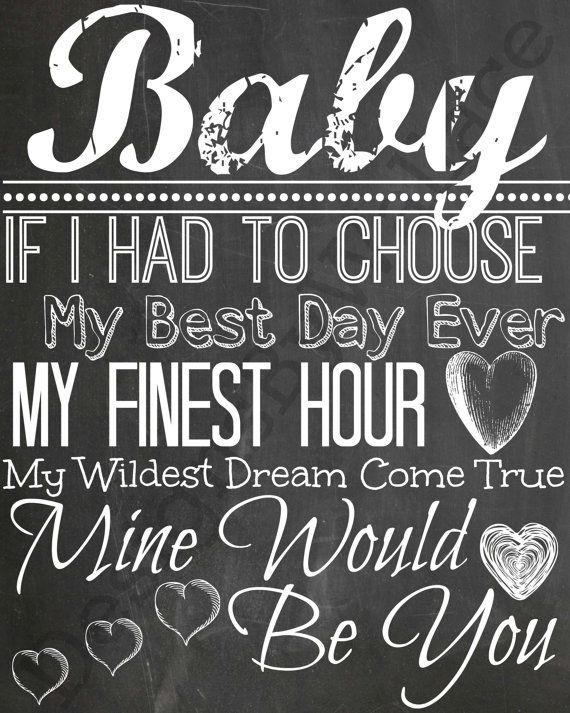 "Blake Shelton Chalkboard Digital Download ""Baby If I Had To Chose My Best Day Ever My Finest Hour My Wildest Dream Come True Mine Would Be You"" by DesignsByWallace, $1.25"
