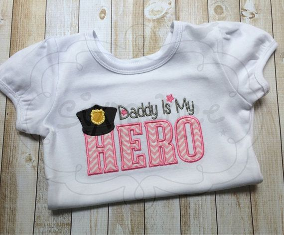 Daddy Is My Hero police shirt OR bodysuit. by SixpenceCrafts