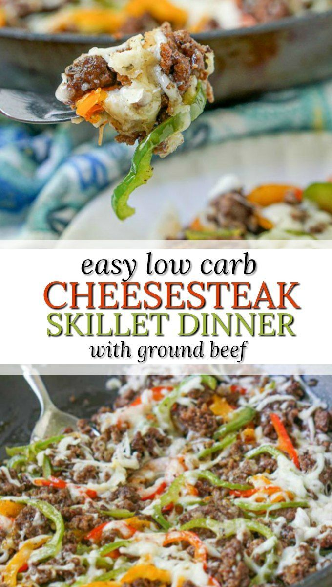 Low Carb Cheesesteak Skillet Using Ground Beef In Only 30 Minutes In 2020 Dinner With Ground Beef Keto Diet Recipes Beef Recipes