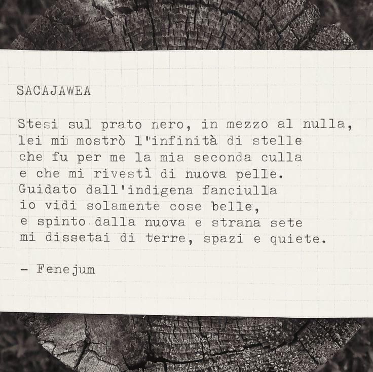 Fenejum, Sacajawea (poesia tratta dalle Presenze: http://fenejum.it/presenze/)  Ottava toscana  Schema: ABABABCC