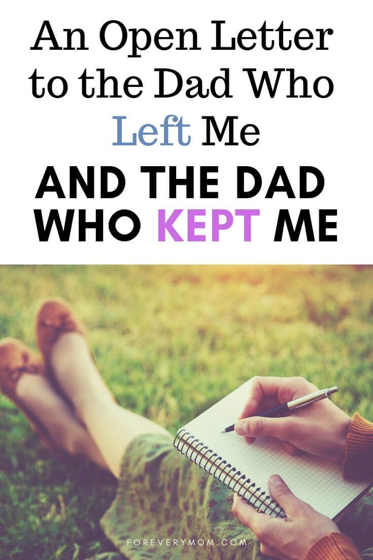 An Open Letter to the Dad Who Left Me and the Dad Who Kept